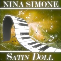 Satin Doll — Nina Simone
