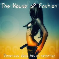 The House of Fashion — сборник