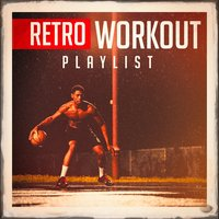 Retro Workout Playlist — Pop Tracks, Running Music Workout, Running Hits