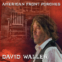 American Front Porches — David Waller