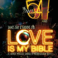 Love Is My Bible — James Day & Groove Ltd.