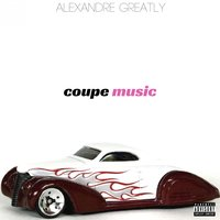 Coupe Music — Alexandre Greatly