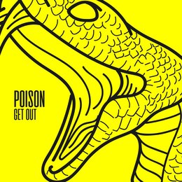 Get Out — Poison