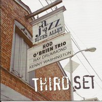 Live at Blues Alley: Third Set — Kenny Washington, Ray Drummond, Hod O'Brien