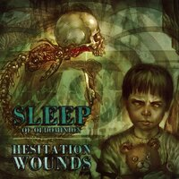 Hesitation Wounds — Sleep of Oldominion