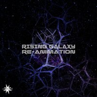 Re-Animation — Rising Galaxy