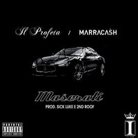 Maserati — Il Profeta, Marracash