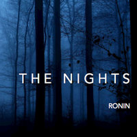 The Nights — Ronin