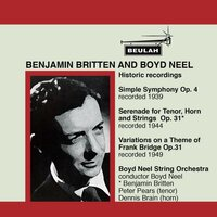 Britten: Historic Recordings — Boyd Neel String Orchestra