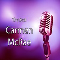 Best of Carmen McRae — Carmen Mcrae