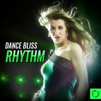 Dance Bliss Rhythm — сборник