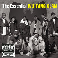 The Essential Wu-Tang Clan — Wu-Tang Clan