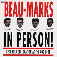 The Beau-Marks in Person! — The Beau-Marks