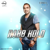 Rabb Kolo - Single — Gogi Bains