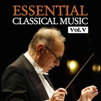 Essential Classical Music, Vol. V — Иоганнес Брамс, Berliner Sinfonie Orchester, Karin Lechner, Eduardo Marturet, Karin Lechner | Berliner Sinfonie Orchester
