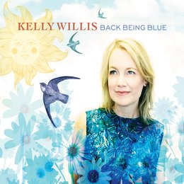 Back Being Blue — Kelly Willis