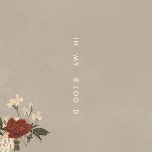 Shawn Mendes, Teddy Geiger, Scott Harris, Geoff Warburton - In My Blood
