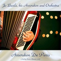 Accordion De Paris — Jo Basile, His Accordion And Orchestra