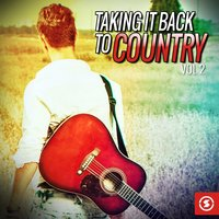 Taking It Back to Country, Vol. 2 — Liz Anderson, Jerry Wallace, Jeannie Seely, Jerry Wallace, Liz Anderson, Jeannie Seely