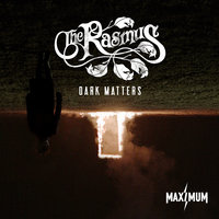 Dark Matters — The Rasmus