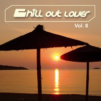 Chill out Lover, Vol. 8 — сборник