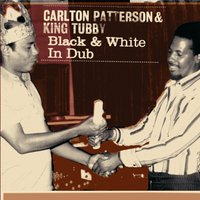 Black & White in Dub — Carlton Patterson