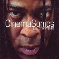 Cinemasonics — Doug Wimbish feat. Adrian Sherwood, Sherwood Adrian
