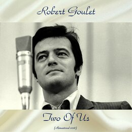 Two Of Us — Robert Goulet