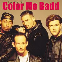 The Best Of Color Me Badd — Color Me Badd