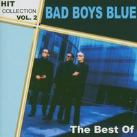 The Best Of - Hit Collection Vol. 2 — Bad Boys Blue
