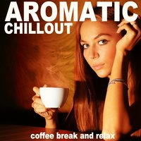 Aromatic Chillout — сборник