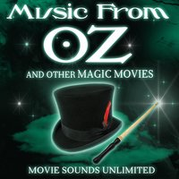 Music from Oz and Other Magic Movies — Movie Sounds Unlimited
