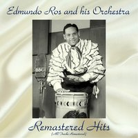Remastered Hits — Edmundo Ros & His Orchestra