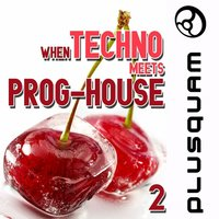 When Techno Meets Prog-House, Vol. 2 — сборник