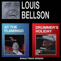 Louis Bellson at the Flamingo + Drummer's Holiday — Louis Bellson