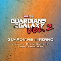 Guardians Inferno — David Hasselhoff, The Sneepers