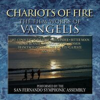 Chariots Of Fire: The Film Works Of Vangelis — San Fernando Symphonic Assembly