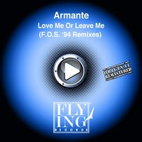 Love Me or Leave Me — Armante