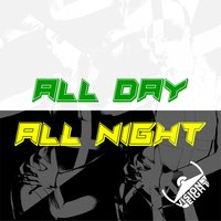 All Day All Night — Visioneight