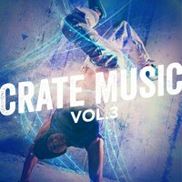 Crate Music, Vol. 3 — сборник