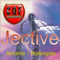 Acroma / Watergate — Jective