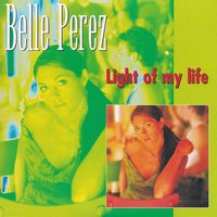 Light of My Life — Belle Perez