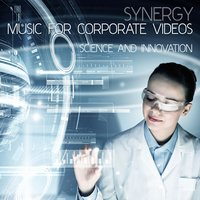 Synergy: Music for Corporate Videos - Science and Innovation — сборник