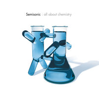 All About Chemistry — Semisonic