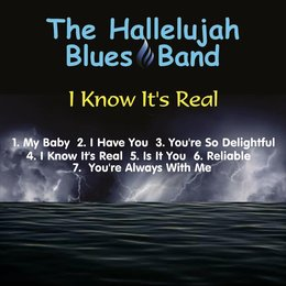 I Know It's Real — The Hallelujah Blues Band