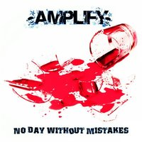 No Day Without Mistakes — Amplify