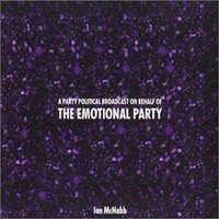 A Party Political Broadcast on Behalf of the Emotional Party — Ian McNabb