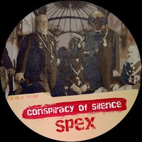 Conspiracy of Silence — Spex