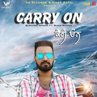 Carry On — Surinder Nimana, Sukhi Rapper