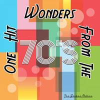 One Hit Wonders from the 70's — The Golden Oldies